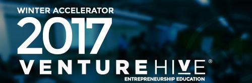 Venture Hive Winter 2017 Accelerator